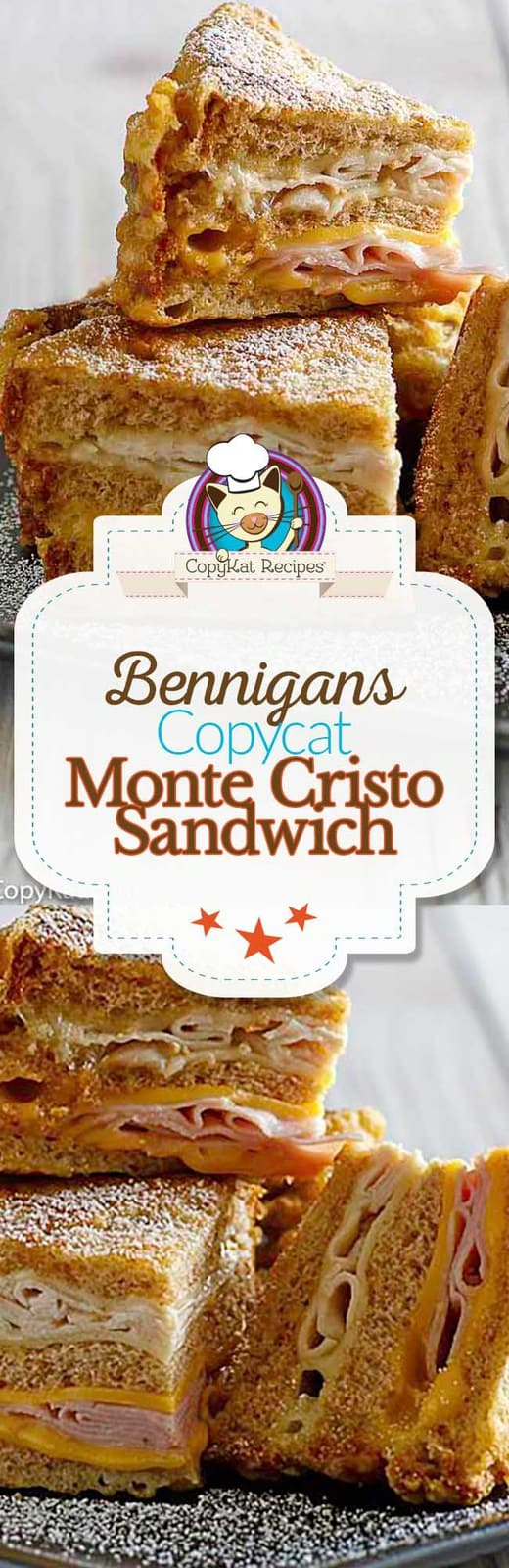 Recreate this classic Bennigan's favorite - the Monte Cristo Sandwich at home.   #copycat #copycatrecipe #bennigans #sandwich
