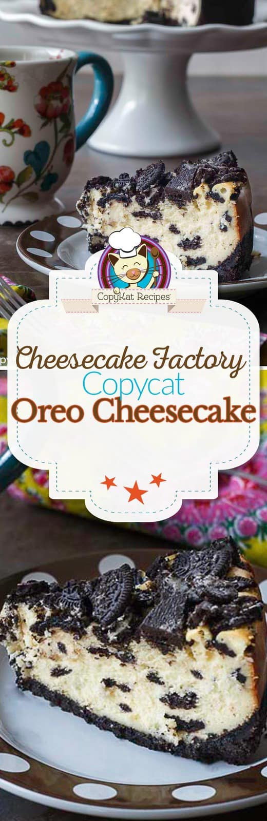 You are going to love how this copycat Cheesecake Factory Oreo cheesecake tastes. You will love this dessert recipe. #copycat #dessert #cheesecakefactory #oreo #cheesecake #creamcheese