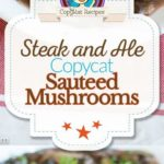 Steak and Ale sauteed mushrooms photo collage