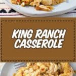 two plates of king ranch casserole