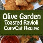 Collage of homemade Olive Garden Toasted Ravioli photos.