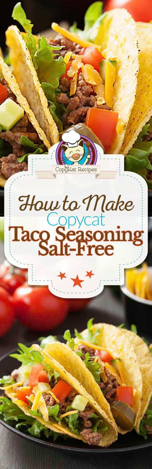 Make your own salt-free taco seasoning at home.  No preservatives, and no fillers.