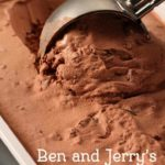 Ben and Jerry's chocolate ice cream from CopyKat.com