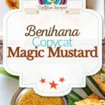 Benihana Magic Mustard Sauce photo collage