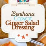Homemade Benihana Ginger Salad dressing photo collage