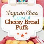 Fogo de Chao Cheese Bread Puffs photo collage