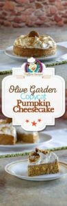 Collage of homemade Olive Garden Pumpkin Cheesecake photos