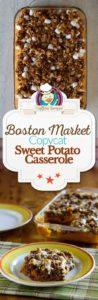 Homemade Boston Market Sweet Potato Casserole photo collage.