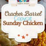 Collage of copycat Cracker Barrel Sunday Chicken photos