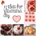 37 Valentine's Day Ideas