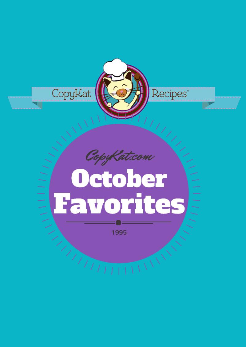 CopyKat.com October Favorites