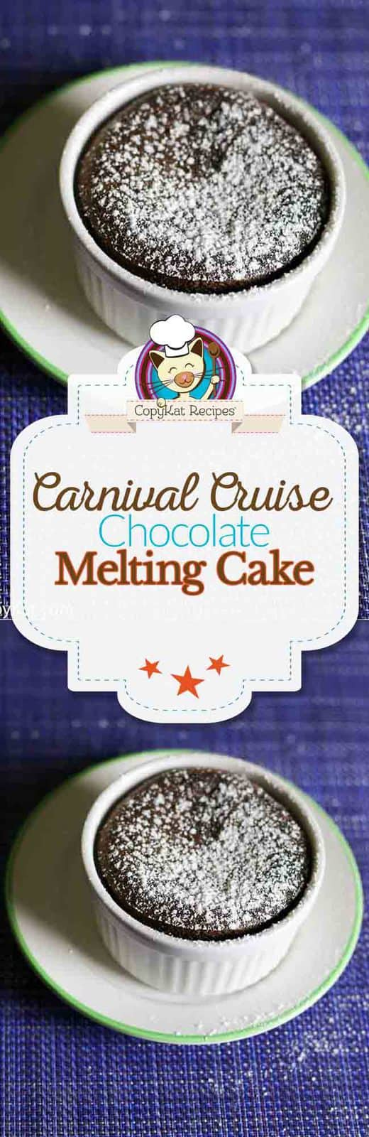 Make Chocolate Melting Cake just like they do on a Carnival Cruise ship with this copycat recipe.