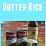 You can make this delicious Stick of Butter Rice. This is a great side dish everyone will love this recipe.