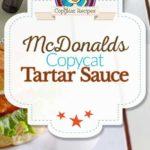 Homemade McDonalds tartar sauce photo collage