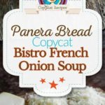 Collage of homemade Panera Bread French Onion Soup photos.