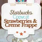 Homemade Starbucks Strawberries and Cream Frappuccino photo collage
