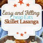 skillet lasagna photo collage