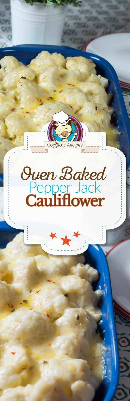 Cauliflower is baked in the oven with a Pepper Jack cheese sauce. #cauliflower #oven #baked #vegetarian #sauce