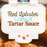 Homemade Red Lobster tartar sauce photo collage