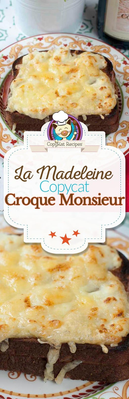 Prepare your own homemade version of the La Madeleine Croque Monsieur at home with this copycat recipe.