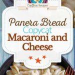 Homemade Panera Bread Macaroni and Cheese photo collage