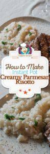 Instant Pot parmesan risotto photo collage