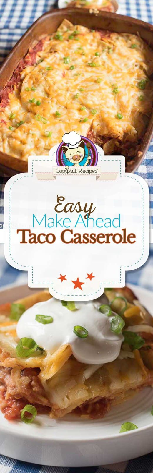 This make ahead Taco Casserole is the perfect recipe for a week night.  Simple to prepare, and so delicious.