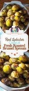 Homemade Red Lobster Fresh Roasted Brussel Sprouts photo collage