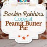Baskin Robbins Peanut Butter Pie photo collage