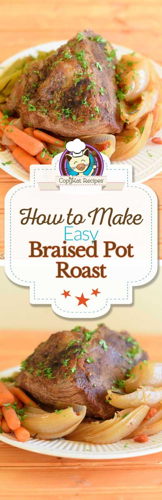 Even if you have never made a braised pot roast before, you can make a delicious pot roast with this easy recipe.