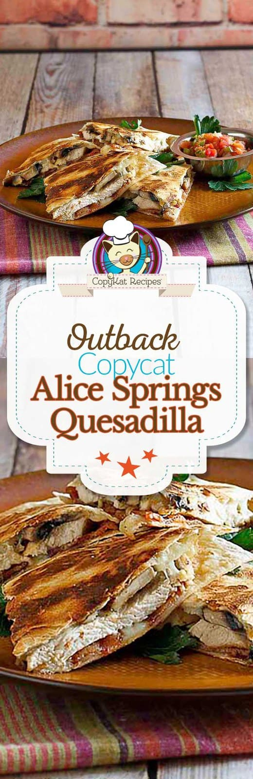 You can recreate the Alice Springs Chicken Quesadilla at home with this easy copycat recipe.
