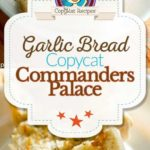 Homemade Commander's Palace garlic bread photo collage