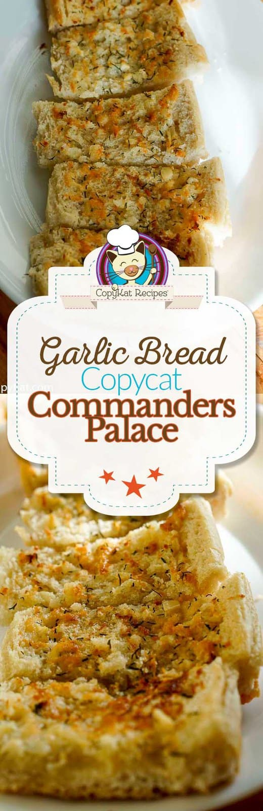 You can recreate Commander's Palace famous garlic bread with this easy copycat recipe. #bread #garlicbread #commanderspalace #copycat #garlic