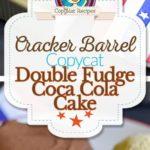 Cracker Barrel Double Fudge Coca Cola Cake collage de fotos