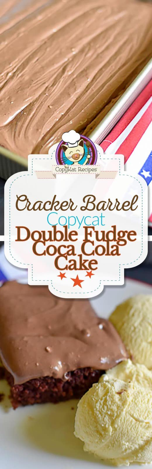 You can recreate the Cracker Barrel Double Fudge Coca Cola Cake at home with this easy copycat recipe.