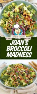 Collage of Sweet Tomatoes Joan's Broccoli Madness Salad photos.