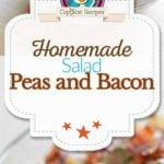 Homemade pea salad with bacon and cheese photo collage