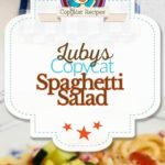 Luby's Spaghetti Salad photo collage