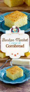 Homemade Boston Market Cornbread photo collage