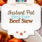 You can make the best ever Instant Pot Beef Stew with this easy recipe.