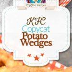 homemade KFC Potato Wedges photo collage