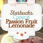 Starbucks Passion Fruit Lemonade photo collage