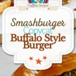 Smashburger Buffalo Blue Cheese Burger photo collage