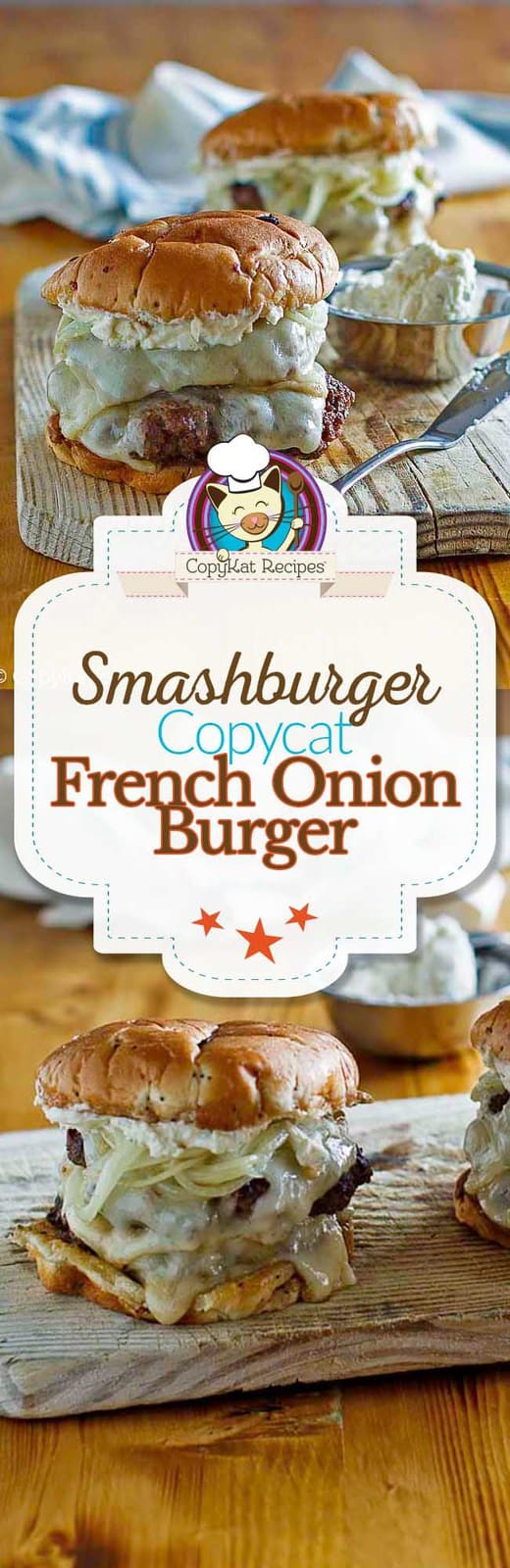 Recreate the Smashburger French Onion Burger at home with this copycat recipe.   #copycat #copycatrecipe #burger