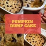Pumpkin Dump Cake photo collage