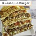 a quesadilla burger on a plate
