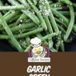 fresh green beans with garlic butter sauce