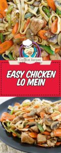 easy homemade chicken lo mein photo collage