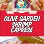 olive garden shrimp caprese copycat recipe