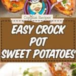 crockpot sweet potatoes photo collage